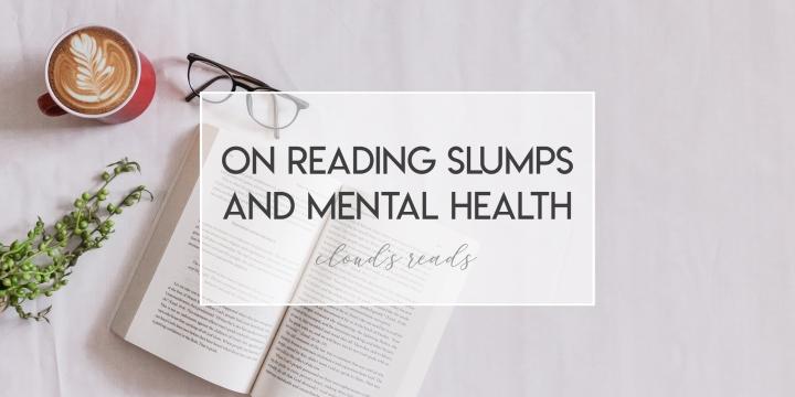 On reading slumps and mentalhealth