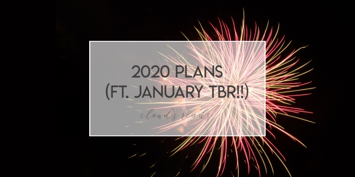 2020 plans (featuring a VERY tentative January TBR!!)