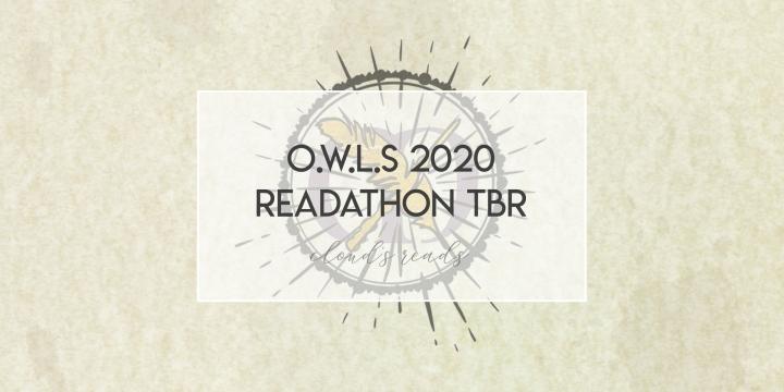O.W.L.s 2020 Readathon TBR (aka AprilTBR!!)